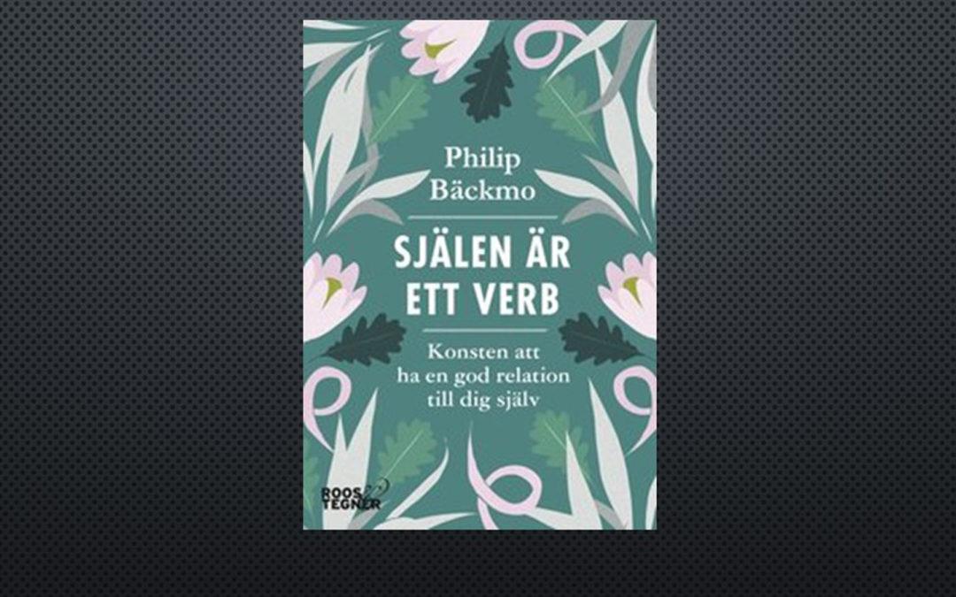 Psykosyntes - Philip Bäckmo - Själen är ett verb