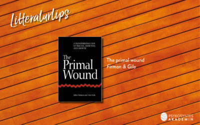 Litteraturtips: The primal wound, Firman & Gila
