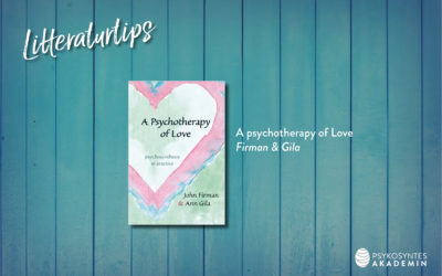 Litteraturtips: A psychotherapy of Love, Firman & Gila