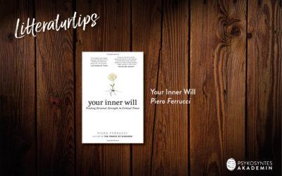 Litteraturtips: Your Inner Will, Piero Ferrucci