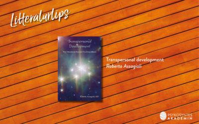 Litteraturtips: Transpersonal development, Roberto Assagioli