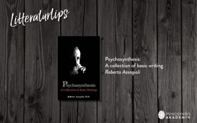 Litteraturtips: Psychosynthesis: A collection of basic writing