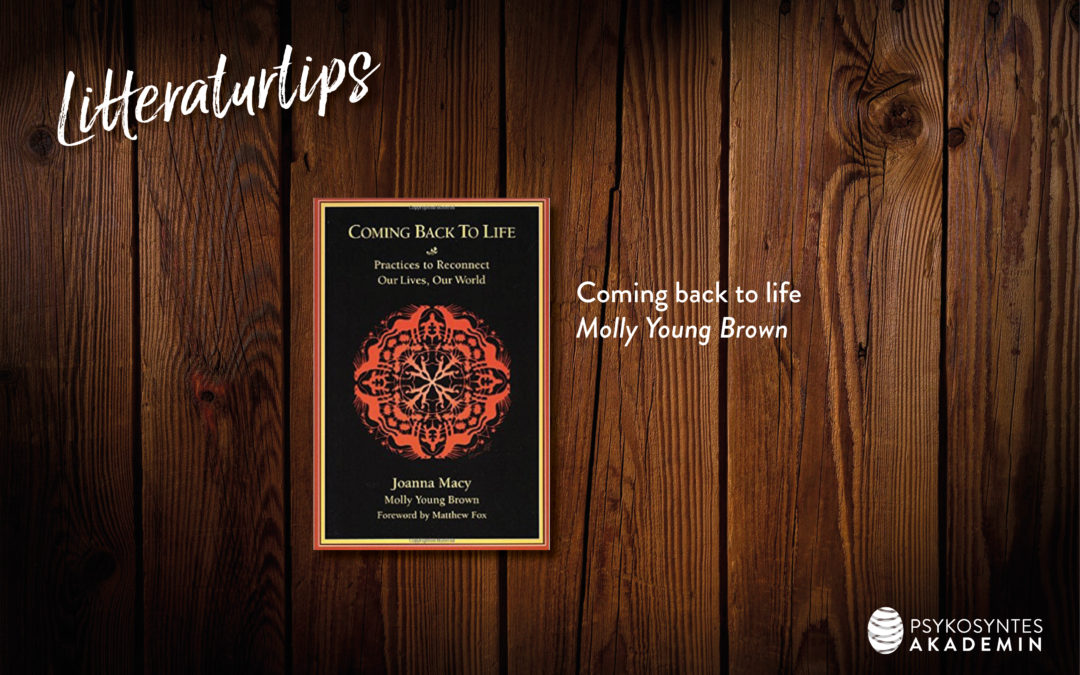 Litteraturtips: Coming back to life, Molly Young Brown