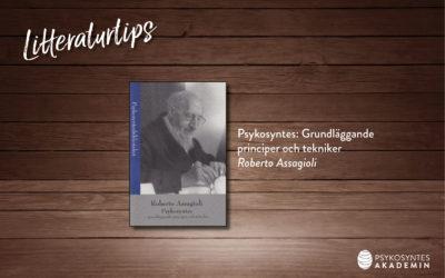 Litteraturtips: Psykosyntes: Grundläggande principer och tekniker