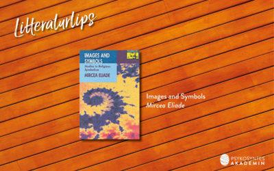 Litteraturtips: Images and Symbols, Mircea Eliade