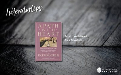 Litteraturtips: A path with heart, Jack Kornfield