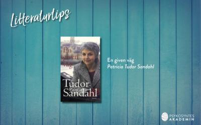 Litteraturtips: En given väg, Patricia Tudor Sandahl