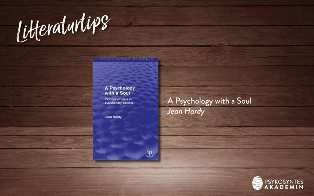 A Psychology with a Soul, Jean Hardy