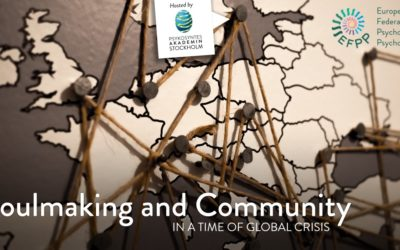 Soulmaking & Community in a time of Global Crisis