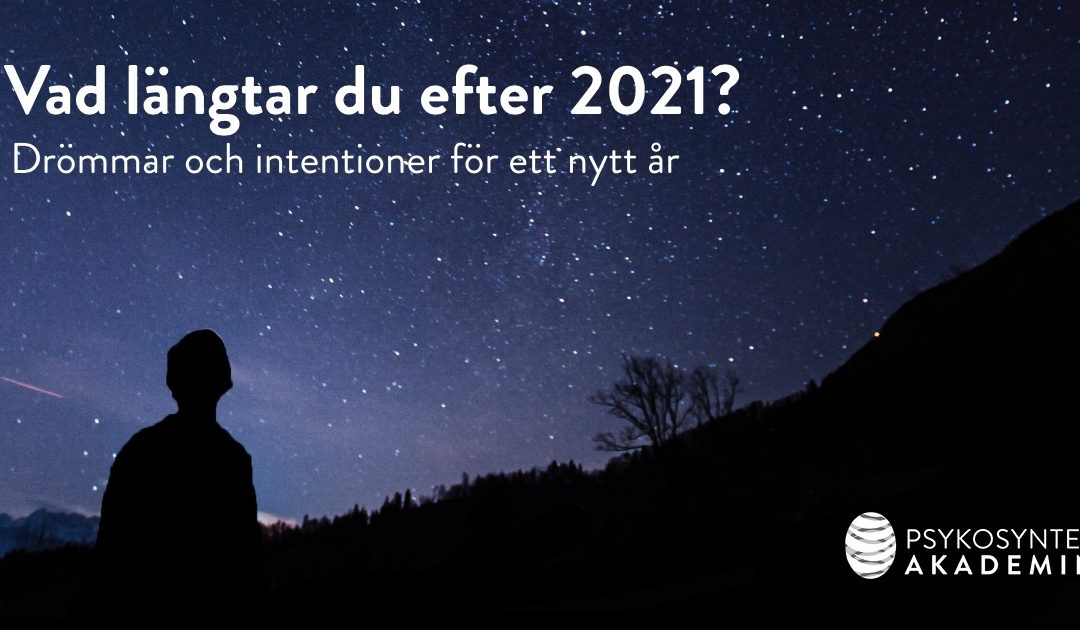 Vad längtar du efter 2021?