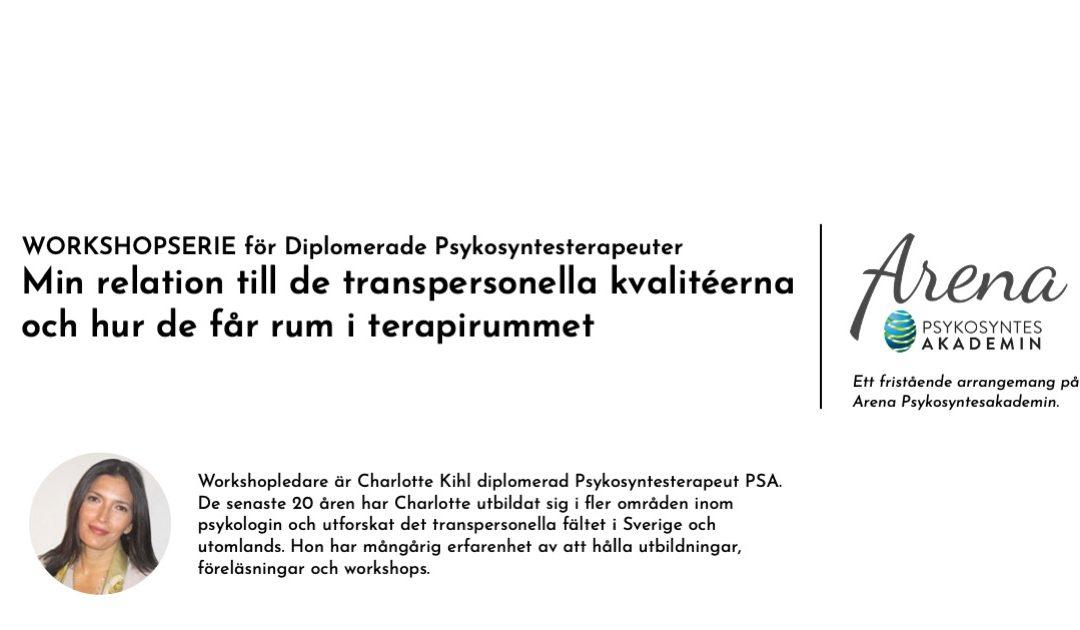 Arena Psykosyntesakademin: Workshopserie om transpersonellt arbete i terapi